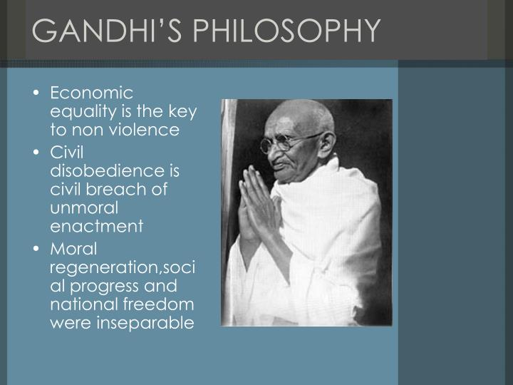 gandhian philosphy Find out information about gandhian philosophy a social-political and religious-philosophical doctrine that arose during the course of the indian independence struggle and was named for its founder, m.
