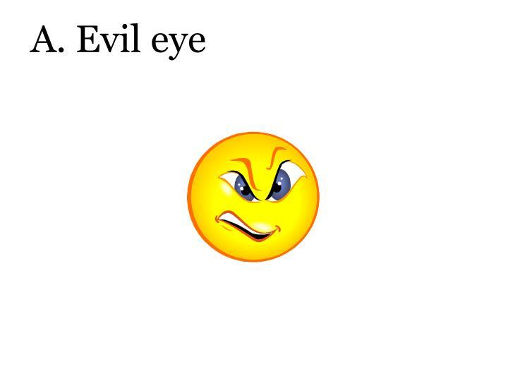 A. Evil eye