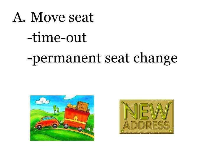 Move seat