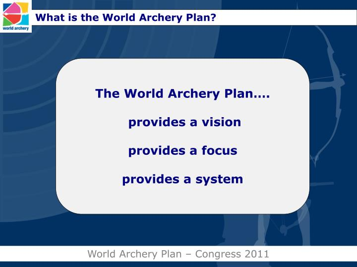 What is the World Archery Plan?
