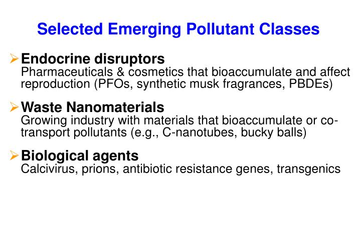 Selected Emerging Pollutant Classes