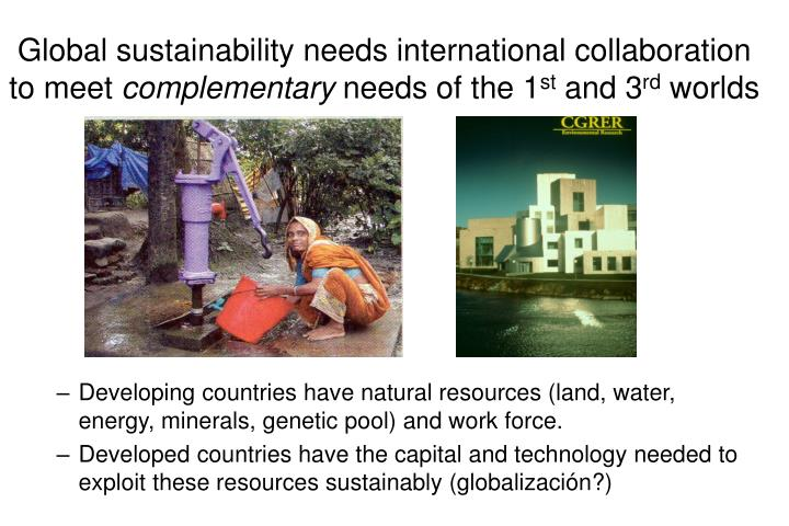 Global sustainability needs international collaboration to meet