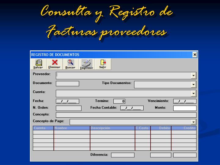 Consulta y Registro de Facturas proveedores