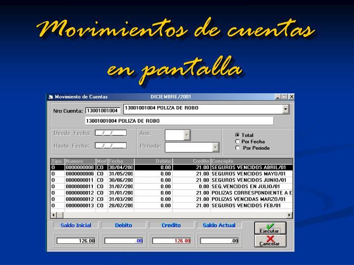 Movimientos de cuentas en pantalla