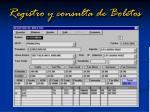 registro y consulta de boletos
