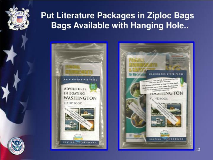 Put Literature Packages in Ziploc Bags