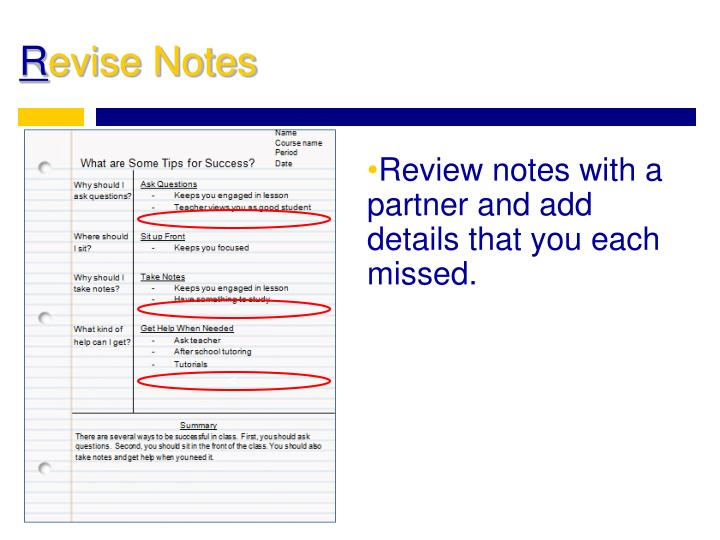 Review notes with a partner and add details that you each missed.