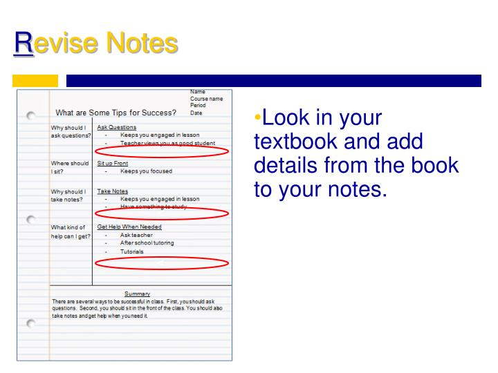 Look in your textbook and add details from the book to your notes.