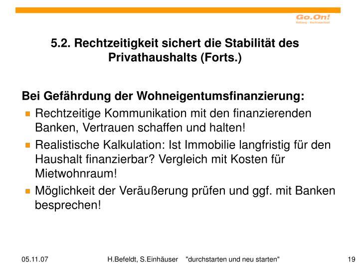 5.2. Rechtzeitigkeit sichert die Stabilität des Privathaushalts (Forts.)
