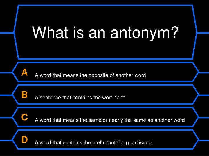 What is an antonym?
