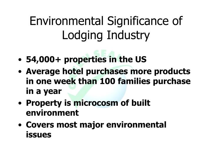 Environmental Significance of Lodging Industry
