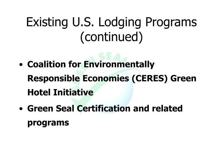 Existing U.S. Lodging Programs
