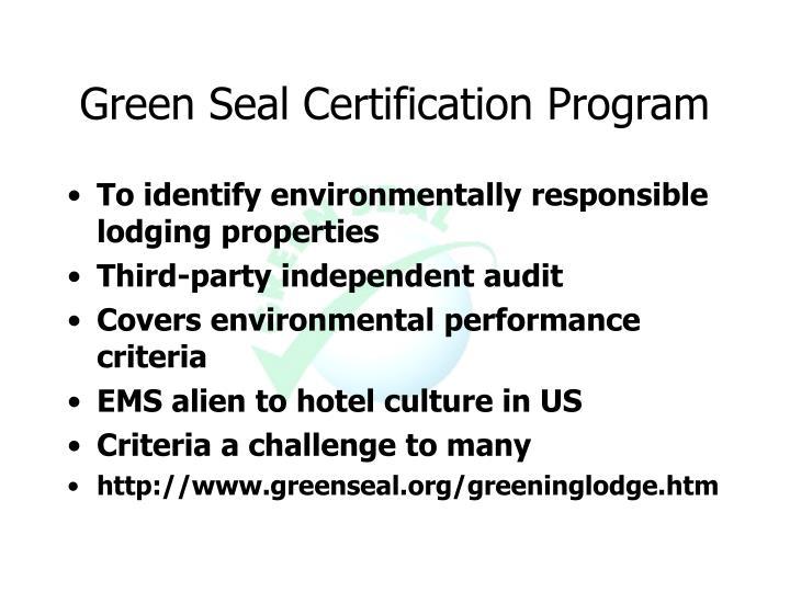 Green Seal Certification Program