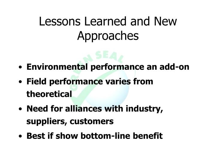 Lessons Learned and New Approaches