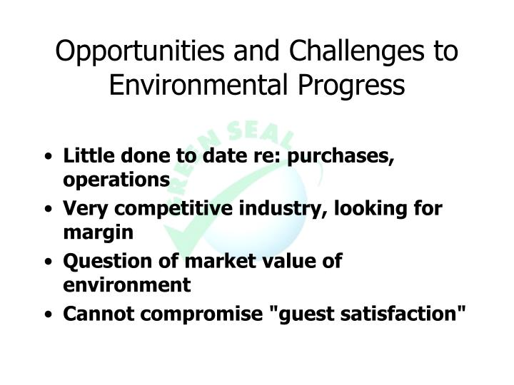 Opportunities and Challenges to Environmental Progress