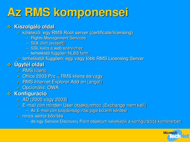 Az RMS komponensei