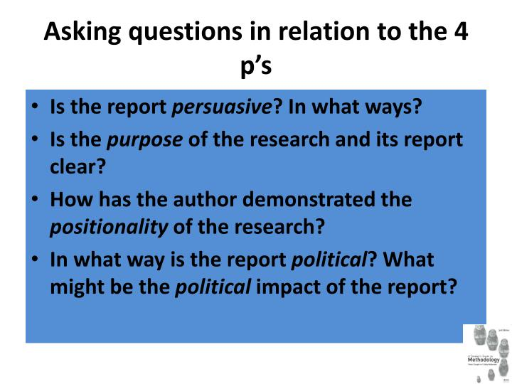 Asking questions in relation to the 4 p's
