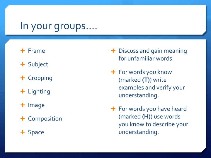 In your groups….