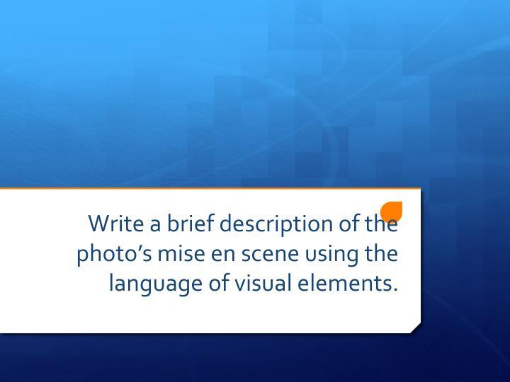 Write a brief description of the photo's