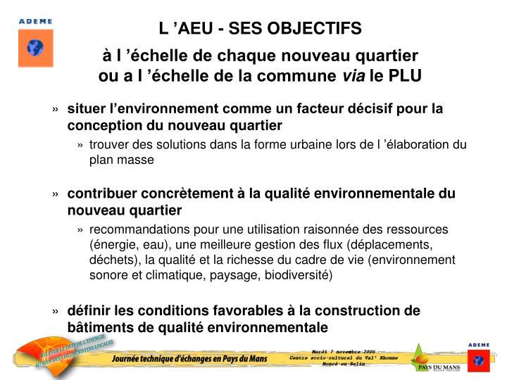 L'AEU - SES OBJECTIFS