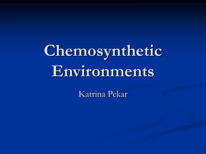 what is mean by chemosynthesis