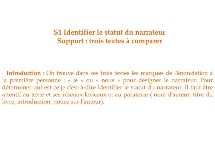 S1 Identifier le statut du narrateur