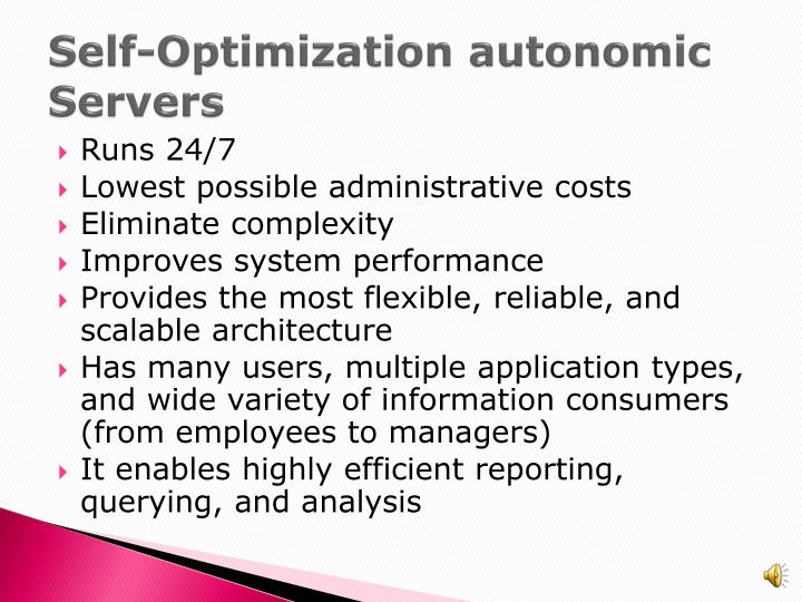 Self-Optimization autonomic Servers