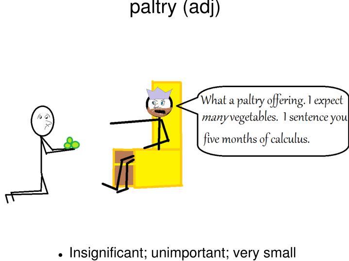paltry (adj)