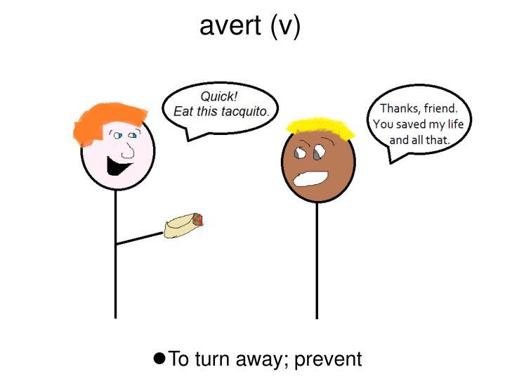 avert (v)