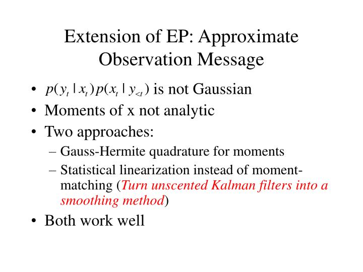 Extension of EP: Approximate Observation Message