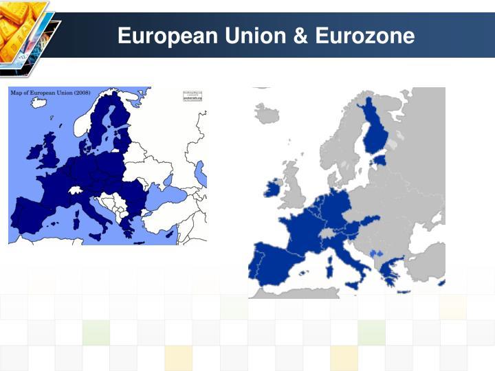 European Union & Eurozone
