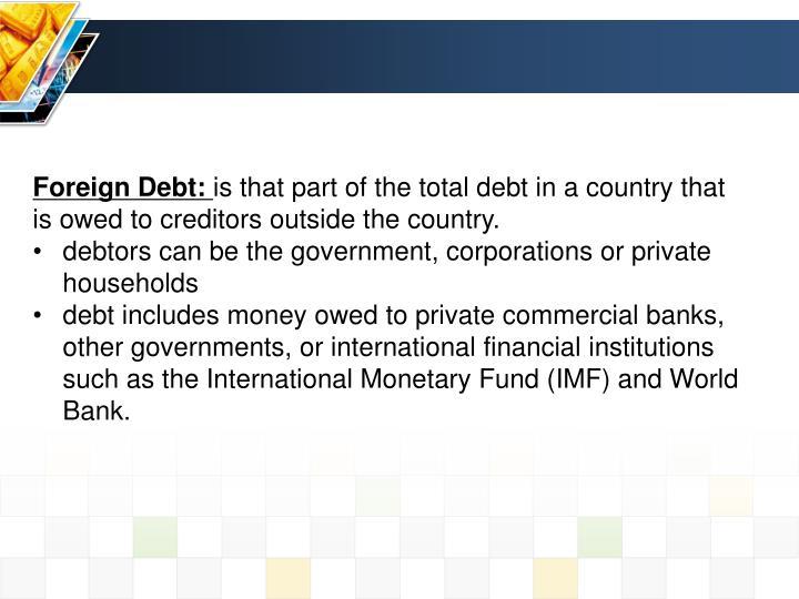 Foreign Debt: