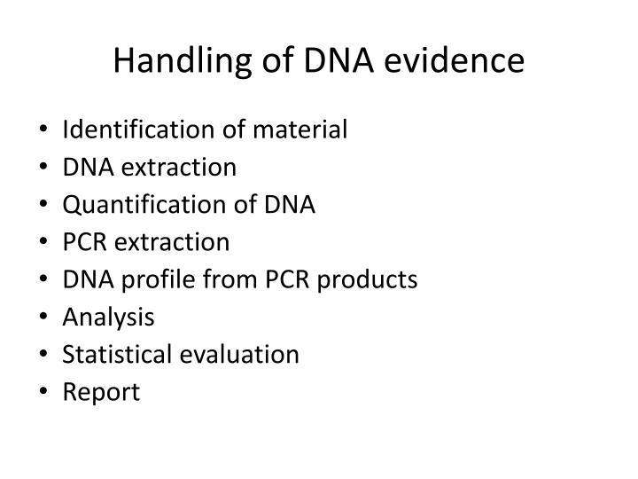 Handling of DNA evidence