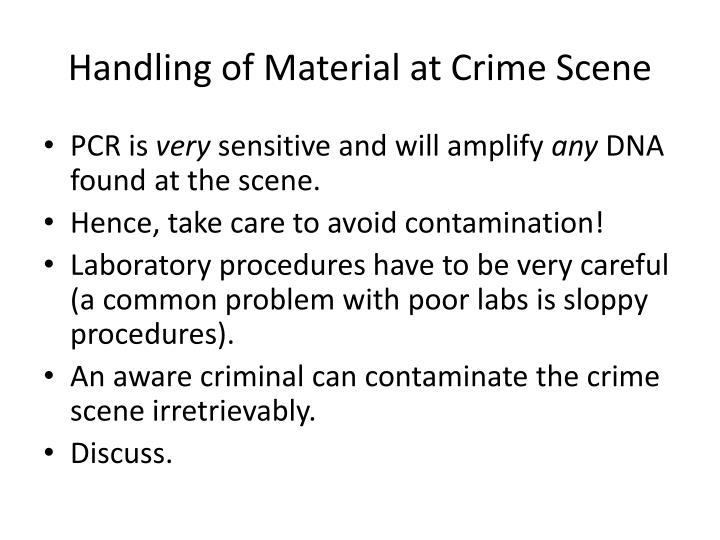Handling of Material at Crime Scene