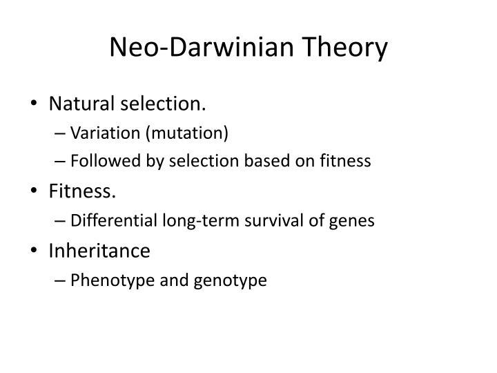 Neo-Darwinian Theory