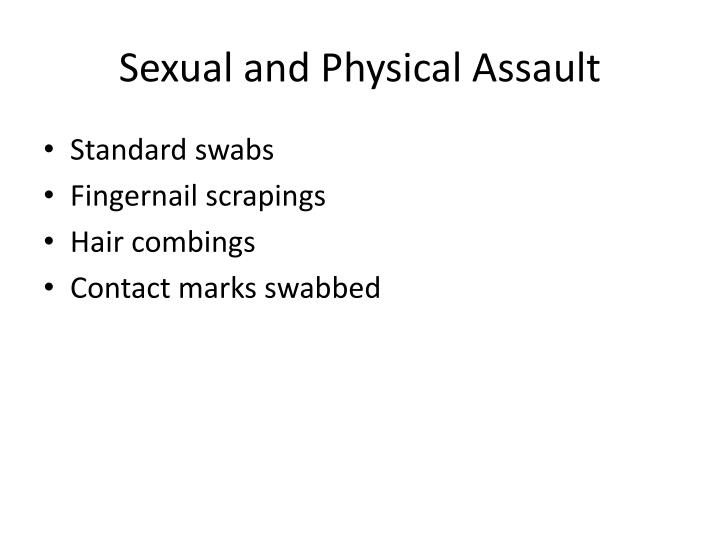 Sexual and Physical Assault