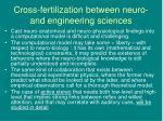 cross fertilization between neuro and engineering sciences