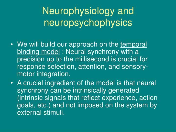 Neurophysiology and neuropsychophysics