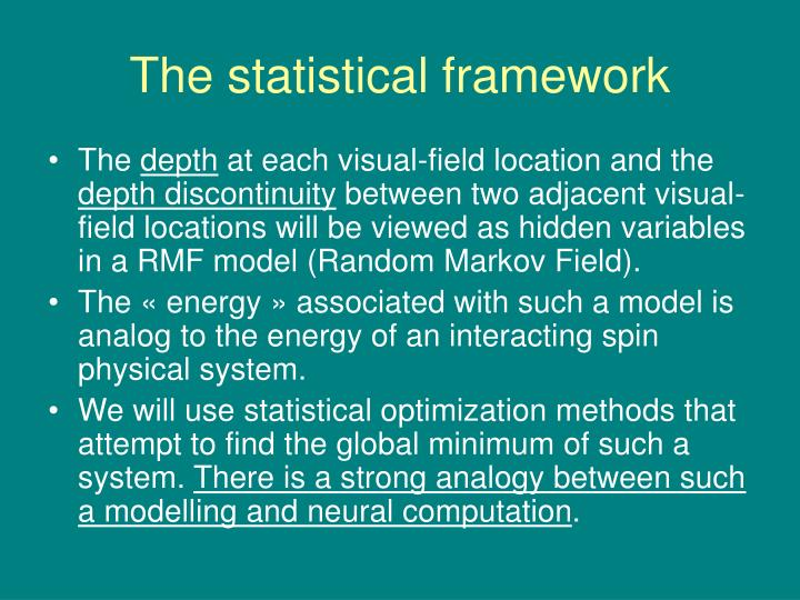 The statistical framework