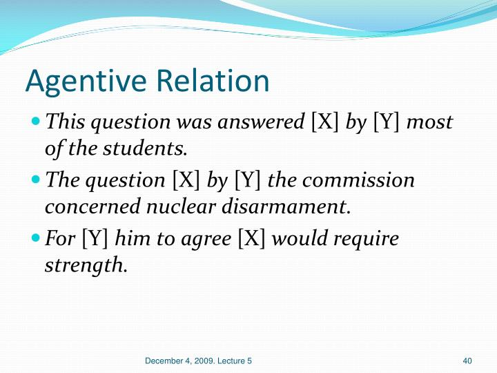 Agentive Relation