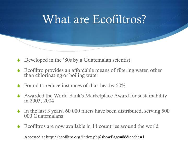 What are Ecofiltros?
