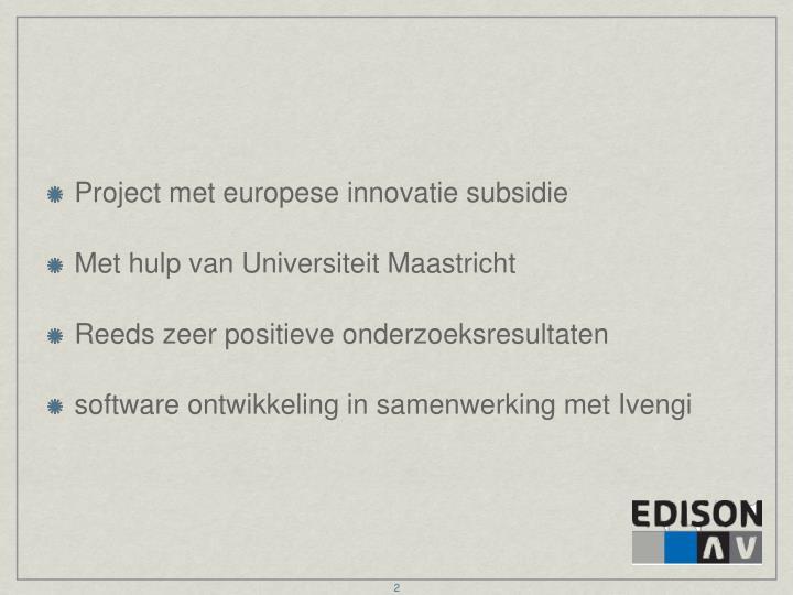 Project met europese innovatie subsidie
