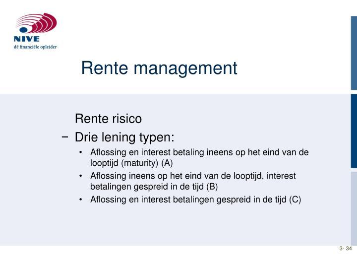 Rente management
