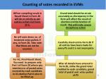 c ounting of votes recorded in evms3