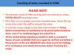 c ounting of votes recorded in evms4