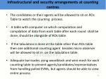 infrastructural and security arrangements at counting centres5