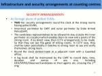 infrastructure and security arrangements at counting centres4
