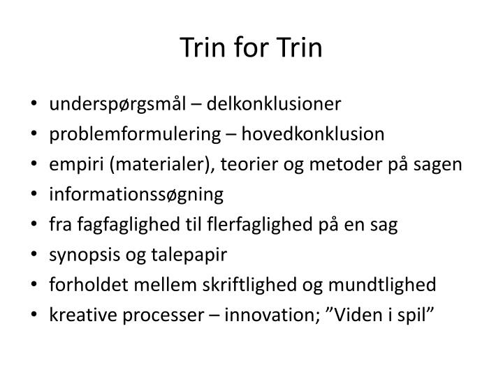 Trin for Trin