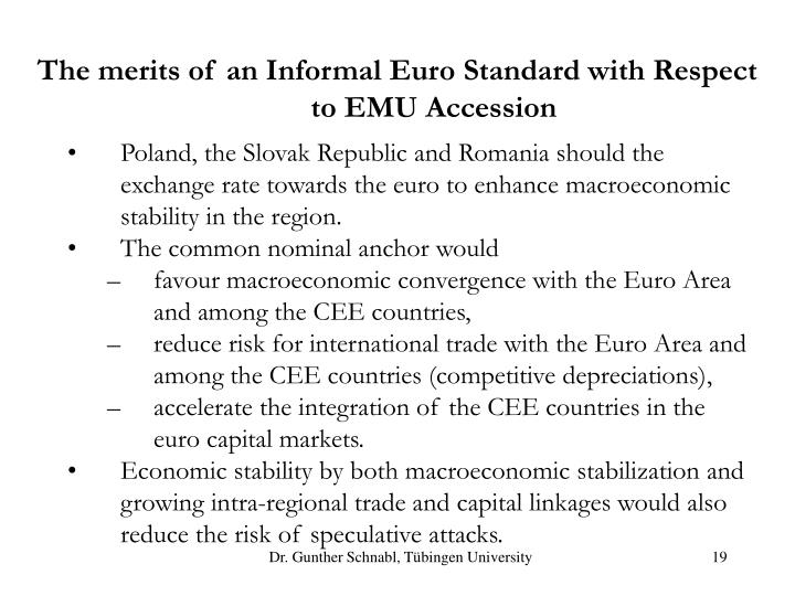 The merits of an Informal Euro Standard with Respect to EMU Accession