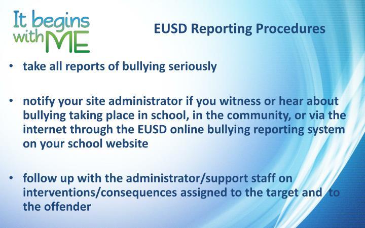 EUSD Reporting Procedures